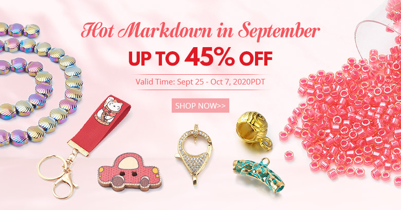 Hot Markdown in September Up to 45% OFF Valid Time: Sept 25 - Oct 7, 2020PDT Shop Now