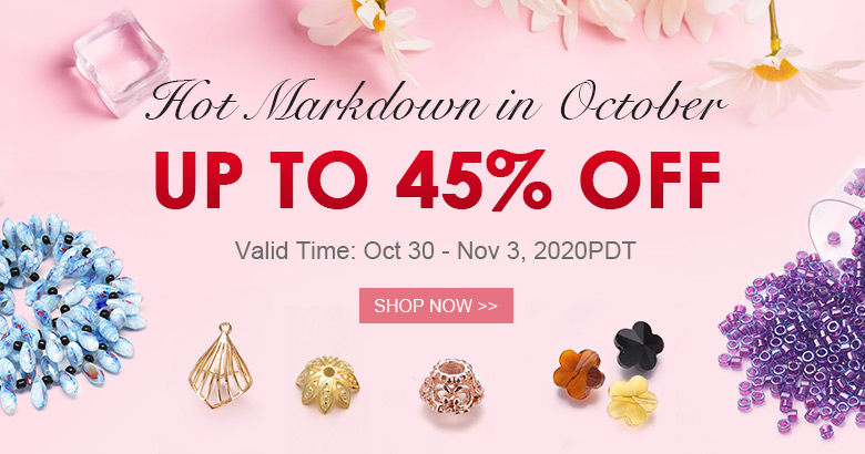 Hot Markdown in October Up to 45% OFF Valid Time: Oct 30 - Nov 3, 2020PDT Shop Now