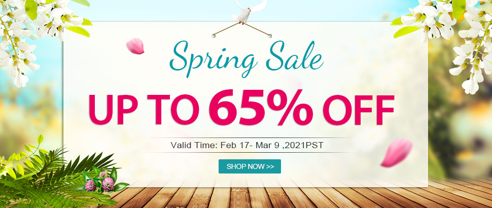 Spring Sale Up to 65% OFF Valid Time: Feb 17- Mar 9 ,2021PST Shop Now
