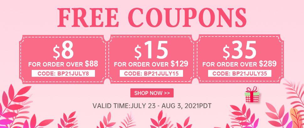 Free Coupons Valid Time: July 23 - Aug 3, 2021PDT Shop Now
