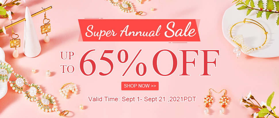 Super Annual Sale  Up to 65% OFF Valid Time: Sept 1- Sept 21 ,2021PDT Shop Now