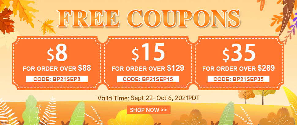 Free Coupons Valid Time: Sept 22- Oct 6, 2021PDT Shop Now