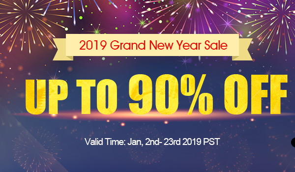 2019 Grand New Year Sale Up to 90% OFF