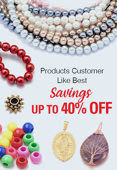 Products Customer Like Best Savings Up to 40% OFF
