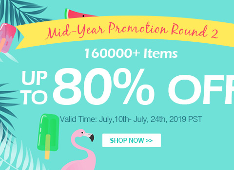 Mid-Year Promotion Round 2 160000+ Items Up to 80% OFF