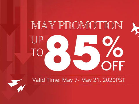 May Promotion Up to 85% OFF