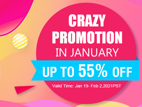 Crazy Promotion in January Up to 55% OFF